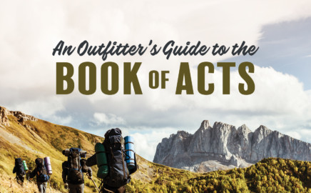 An Outfitter's Guide to the Book of Acts