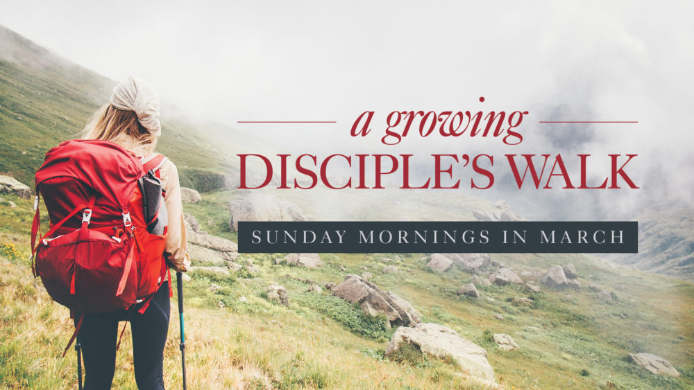 A Growing Disciple\'s Walk
